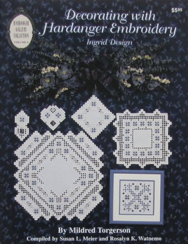 Great Deal! Decorating with Hardanger Embroidery: ingrid Design
