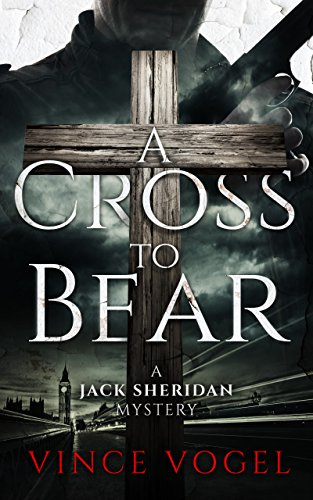 A Cross to Bear: A Jack Sheridan Mystery (English Edition)