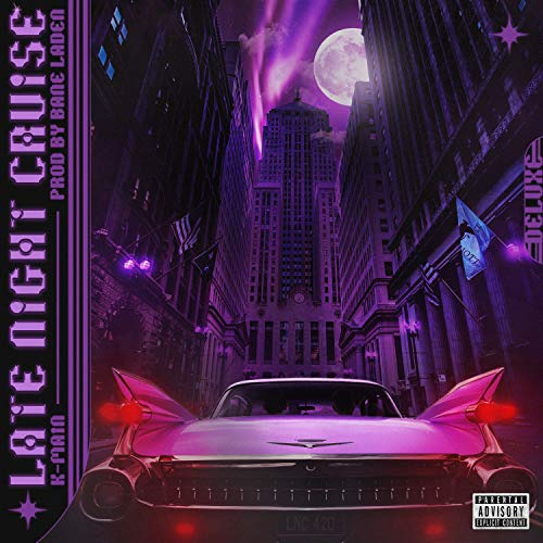 Late Night Cruise (Deluxe) [Explicit]