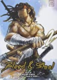 Blood & Steel, Tome 2