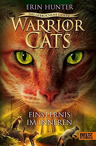 Warrior Cats - Das gebrochene Gesetz - Finsternis im Inneren: Staffel VII, Band 4 (Warrior Cats, Staffel 7: Das gebrochene Gesetz, 4)