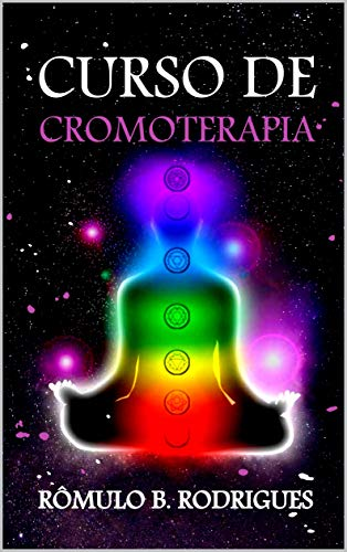 CURSO DE CROMOTERAPIA: Equilíbrio e harmonia através das cores