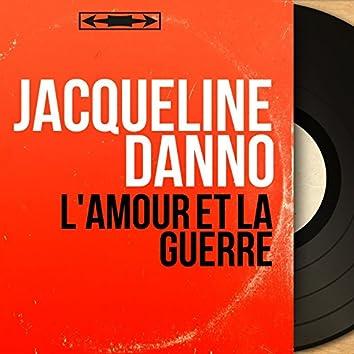L'amour et la guerre (feat. Léo Chauliac et son orchestre) [Mono Version]