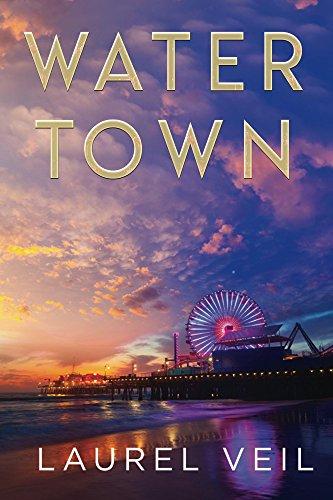 Book: Water Town by Laurel Veil