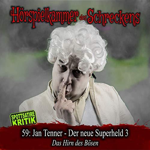 Jan Tenner - Der neue Superheld 3. Das Hirn des Bösen Titelbild