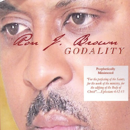 Ron J. Brown - Live & Prophetic