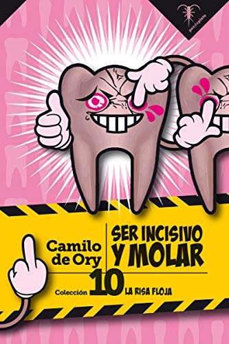 Ser incisivo y molar: 10 (La Risa Floja) ⭐