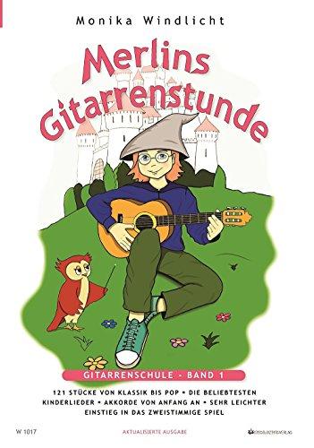 Merlins Gitarrenstunde: Gitarrenschule für Kinder