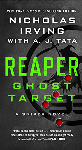 Reaper: Ghost Target: A Sniper Novel (The Reaper Series Book 1) (English Edition)