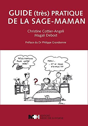 Guide (très) pratique de la sage-maman