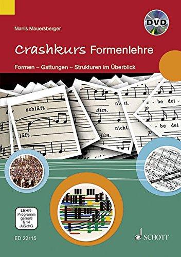 Crashkurs Formenlehre: Formen - Gattungen - Strukturen im Überblick. Ausgabe mit DVD.