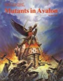 Mutants in Avalon (After the Bomb Series, Book 5)
