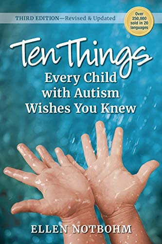 Ten Things Every Child with Autism Wishes You Knew 3rd Edition Revised and Updated product image