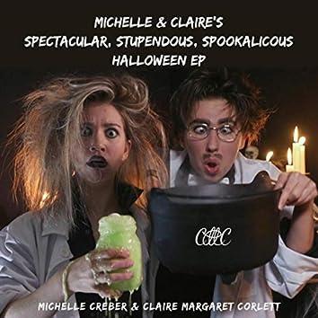 Michelle & Claire's Spectacular, Stupendous, Spookalicous Halloween EP