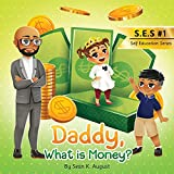 Daddy, What is Money?: 1