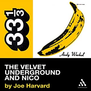 The Velvet Underground's The Velvet Underground and Nico (33 1/3 Series)  cover art