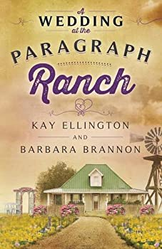 A Wedding at The Paragraph Ranch - Book #2 of the Paragraph Ranch