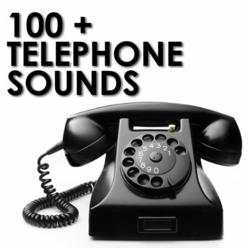 100 + Telephone Sounds
