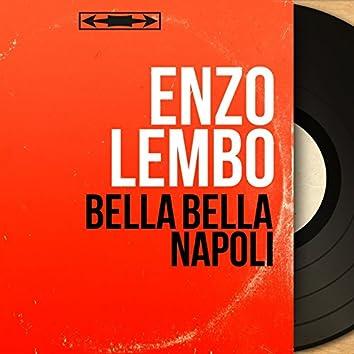 Bella bella Napoli (feat. Enrico Donaldi et son orchestre) [Mono Version]