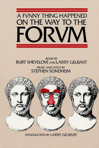 A Funny Thing Happened on the Way to the Forum Libretto (Applause Libretto Library)