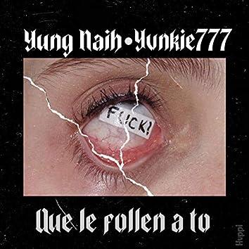 Le Follen a To' (YungKie X Naikee)