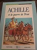 Achille Et La Guerre De Troie