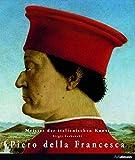 Meister der Europäischen Kunst: Piero della Francesca