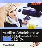 Auxiliar Administrativo del Servicio de Salud del Principado de Asturias (SESPA). Temario Vol.I: 1
