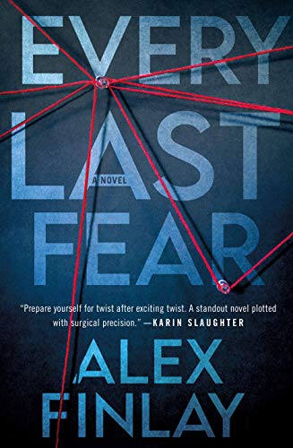 Every Last Fear: A Novel by [Alex Finlay]