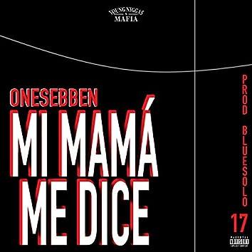 Mi mamá me dice (feat. OneSebben)