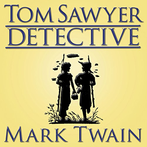 Tom Sawyer, Detective audiobook cover art