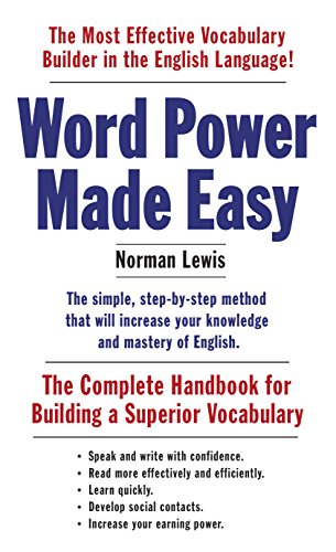 Word Power Made Easy: The Complete Handbook for Building a Superior Vocabulary (English Edition)