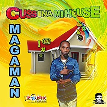 Cuss ina Mi House