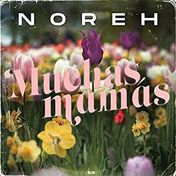 Muchas Mamás (Versión Solo)