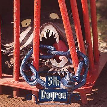 5th Degree