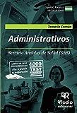 Administrativos. Servicio Andaluz de Salud (SAS). Temario Común: Temario Común