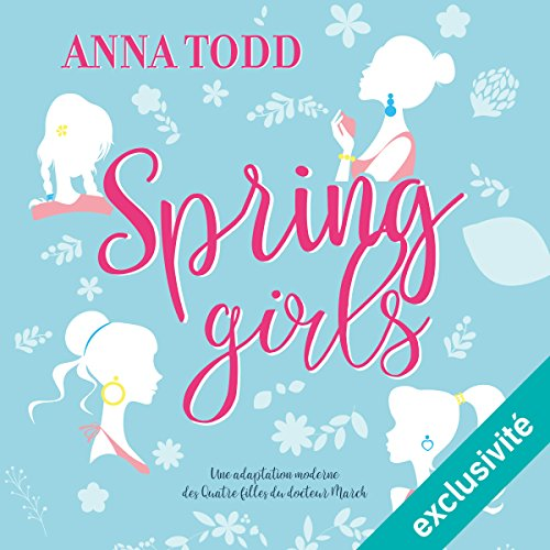 Spring Girls [French Version] audiobook cover art