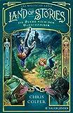 Land of Stories: Das magische Land 1 ? Die Suche nach dem Wunschzauber - Chris Colfer
