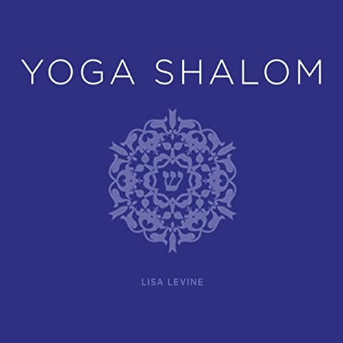 Yoga Shalom by Lisa Levine on Amazon Music - Amazon.com