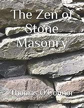 The Zen of Stone Masonry