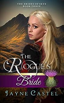 The Rogue's Bride (The Brides of Skye Book 3) by [Jayne Castel, Tim Burton]
