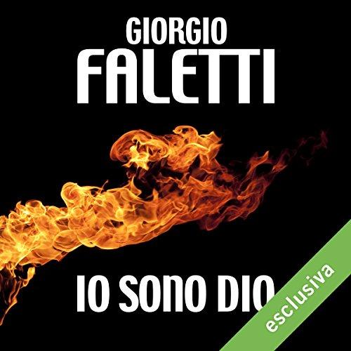 Io sono Dio | Giorgio Faletti