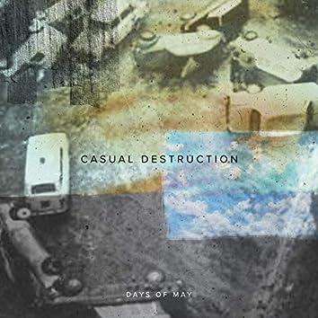 Casual Destruction