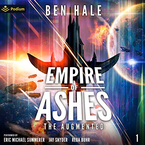 Empire of Ashes: The Augmented, Book 1