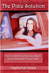The Pixie Solution: Tips on Relationships, Sex, Death, and Keeping the House Clean Paperback