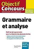 Grammaire et analyse - Epreuves écrites