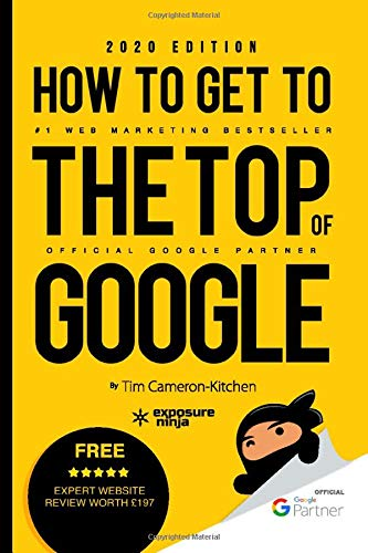 How To Get To The Top Of Google in 2020: The Plain English Guide to SEO