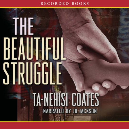 The Beautiful Struggle audiobook cover art
