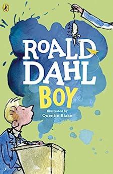 Boy: Tales of Childhood (English Edition) par [Roald Dahl, Quentin Blake]