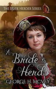 A Bride To Herd (The Bride Herder Book 1)